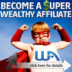 Become a Wealthy Super Affiliate