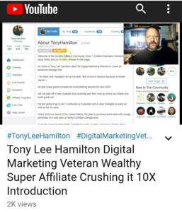 YouTube Digital Marketing Veteran Tony Lee Hamilton Wealthy Super Affiliate Crushing it Introduction Video